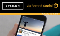 Epsilon 60 Second Social Newsletter